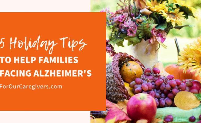 Holiday Help Families Alzheimer's